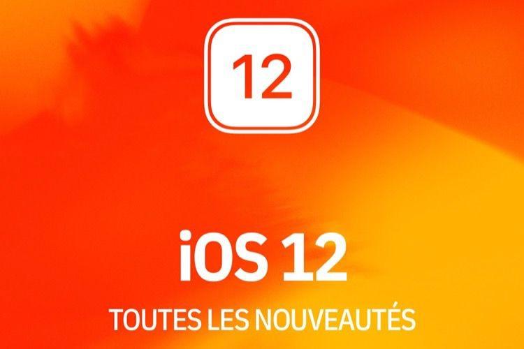 Notre livre «Les nouveautés d'iOS 12» en précommande