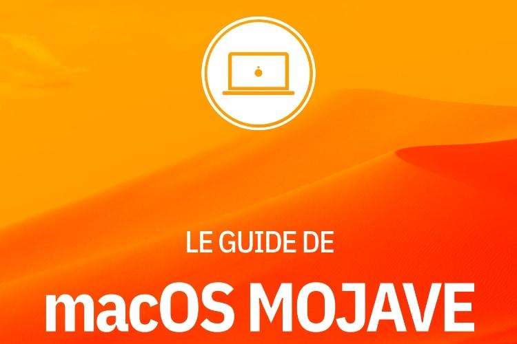 macOS Mojave : notre guide en précommande!