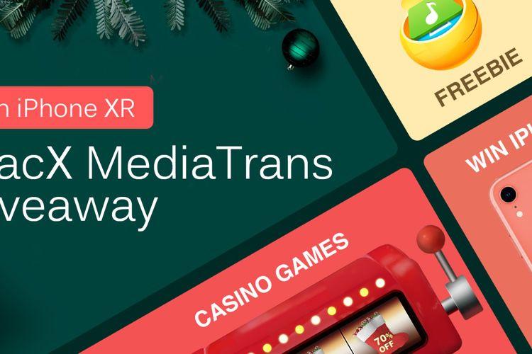 📣 Téléchargez gratuitement MacX MediaTrans et participez à un concours  pour gagner un iPhone XR et des réductions