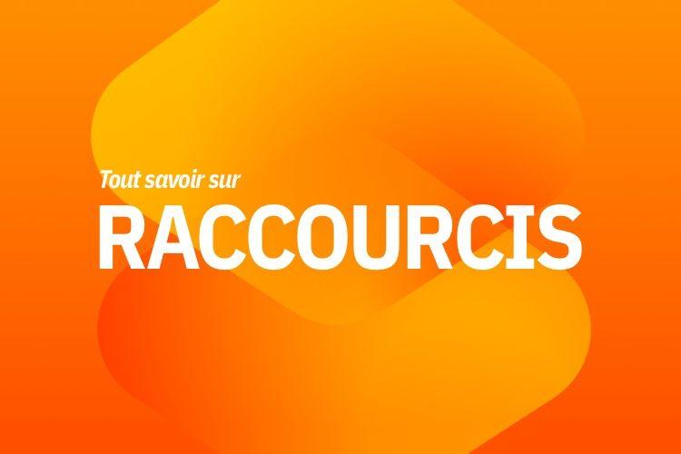 Tout savoir sur Raccourcis avec notre nouveau livre
