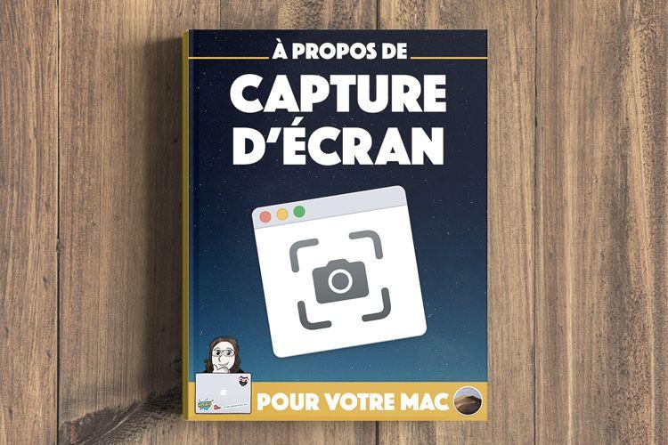 Un nouvel ebook pour maîtriser tous les outils de capture d'écran