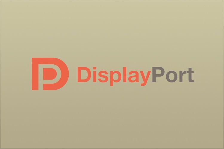 Le DisplayPort2.0 gérera les écrans 8K et plus