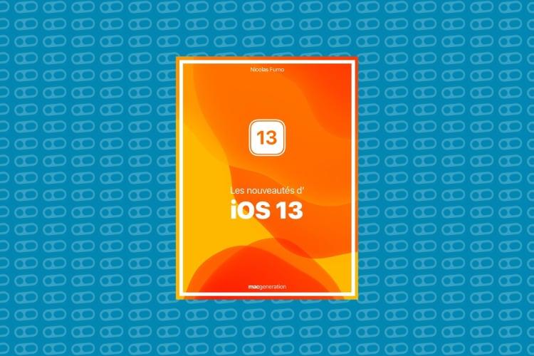 Découvrez toutes les nouveautés d'iOS 13