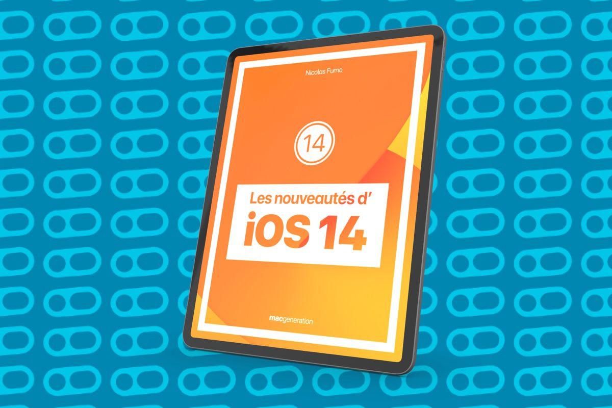 Découvrez toutes les nouveautés d'iOS 14