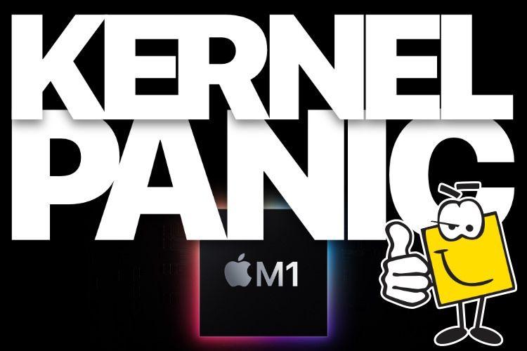 Kernel Panic #09 : Mac M1, le début d'une grande aventure