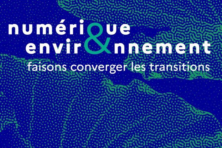Numérique et environnement : une feuille de route qui brasse large
